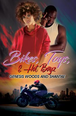 Cover image for Bikes, toys & hot boyz