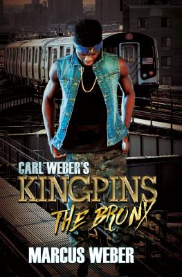 Cover image for Carl Weber's kingpins : The Bronx