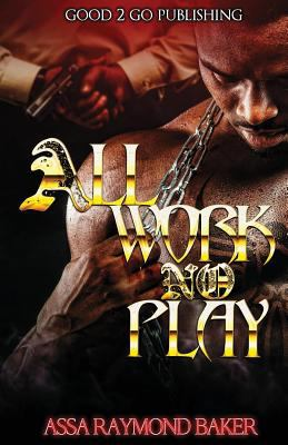 Cover image for All work, no play