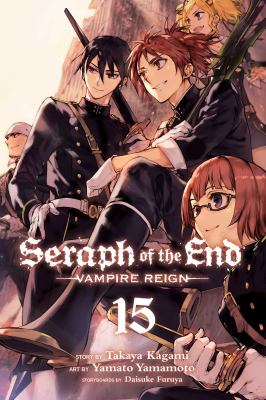 Cover image for Seraph of the End. Vampire reign. 15