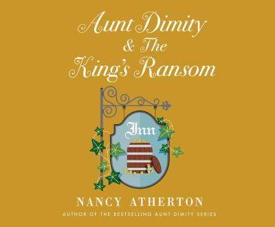 Cover image for Aunt Dimity & the king's ransom