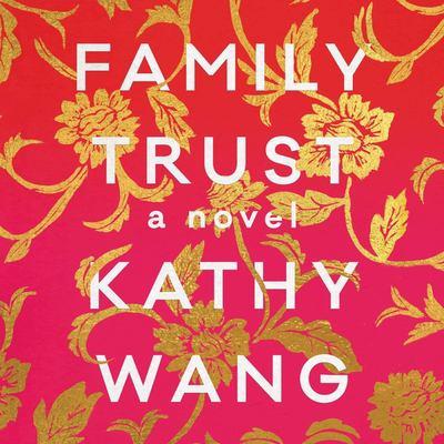 Cover image for Family trust : a novel