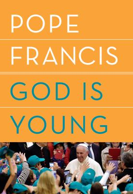 Cover image for God is young : a conversation with Thomas Leoncini