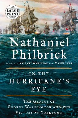 Cover image for In the hurricane's eye : the genius of George Washington and the victory at Yorktown