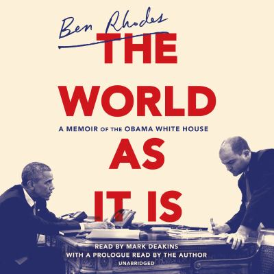 Cover image for The world as it is : a memoir of the Obama White House