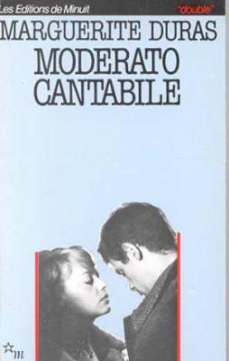Cover image for Moderato cantabile : suivi de Moderato cantabile et La Presse française