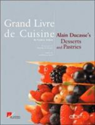 Cover image for Alain Ducasse's desserts and pastries
