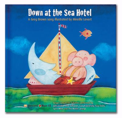 Cover image for Down at the Sea Hotel : a Greg Brown song