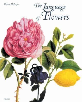 Cover image for The language of flowers : symbols and myths