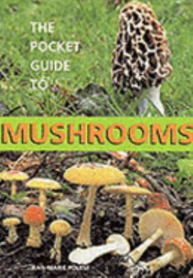 Cover image for The pocket guide to mushrooms