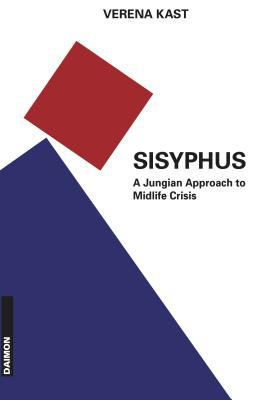 Cover image for Sisyphus : the old stone, a new way : a Jungian approach to midlife crisis