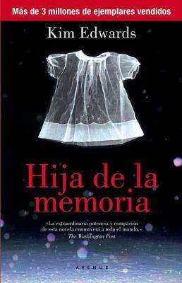 Cover image for Hija de la memoria
