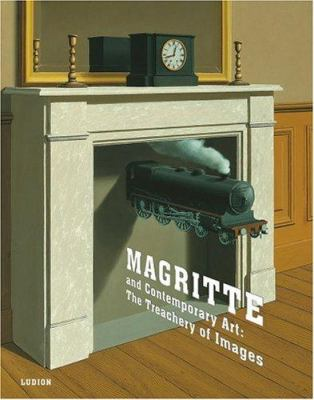 Cover image for Magritte and contemporary art : the treachery of images