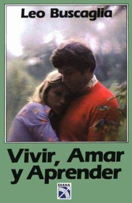 Cover image for Vivir, amar y aprender