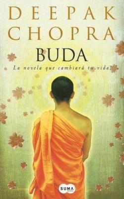 Cover image for Buda : [la novela que cambiará tu vida]