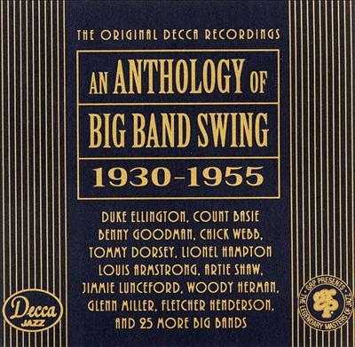 Cover image for An anthology of big band swing (1930-1955)