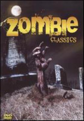 Cover image for Zombie classics. Night of the living dead. Revenge of the zombies