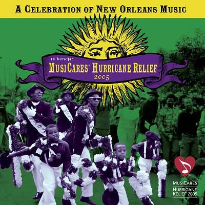 Cover image for A celebration of New Orleans music to benefit MusiCares hurricane relief 2005