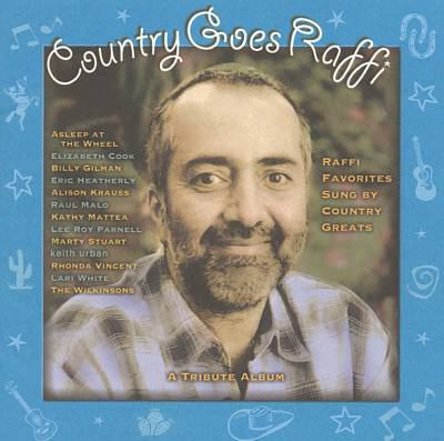 Cover image for Country goes Raffi Raffi favorites sung by country greats : a tribute album.