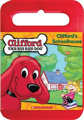 Cover image for Clifford, the big red dog. Clifford's schoolhouse