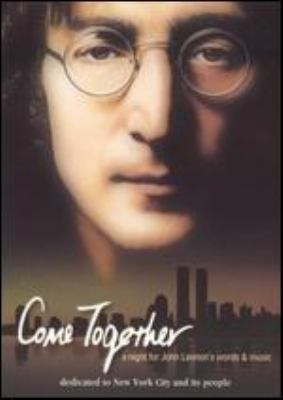 Cover image for Come together : a night for John Lennon's words & music