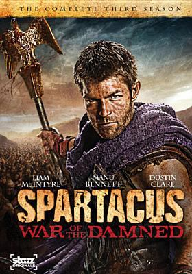 Cover image for Spartacus, war of the damned. The complete third season