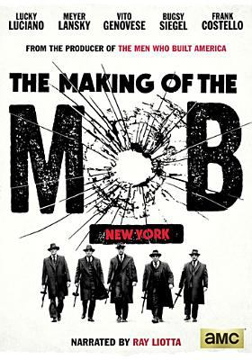 Cover image for The making of the mob. New York