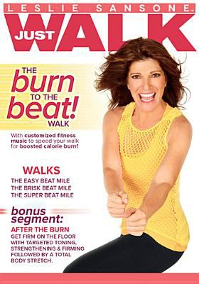 Cover image for Just walk. The burn to the beat walk.