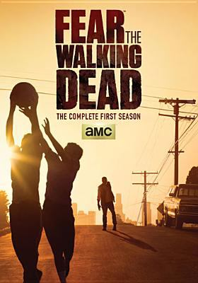 Cover image for Fear the walking dead. The complete first season