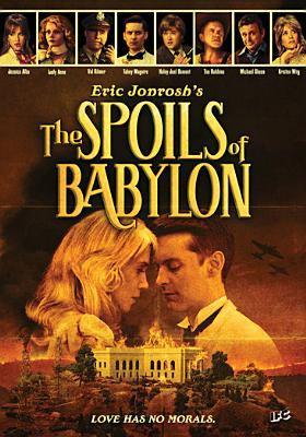 Cover image for Eric Jonrosh'sThe spoils of Babylon