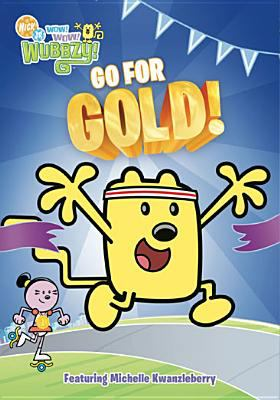 Cover image for Wow! Wow! Wubbzy!. Go for gold!