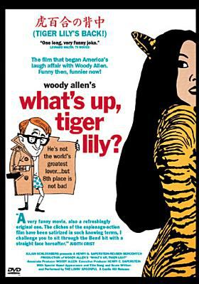 """Cover image for Woody Allen's """"What's up, Tiger Lily?"""""""