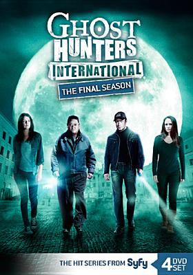 Cover image for Ghost hunters international. The final season