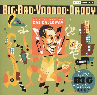 Cover image for How big can you get? the music of Cab Calloway