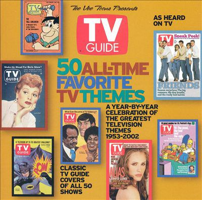 Cover image for TV guide 50 all-time favorite TV themes