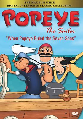 """Cover image for Popeye the sailor """"when Popeye ruled the seven seas"""""""