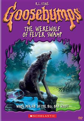 Cover image for Goosebumps. The werewolf of Fever Swamp