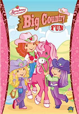 Cover image for Strawberry Shortcake. Big country fun
