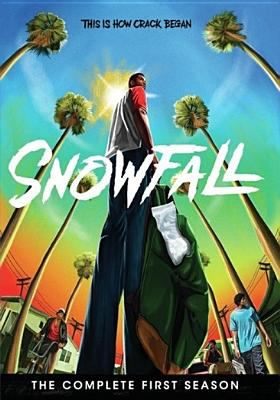 Cover image for Snowfall. The complete first season.