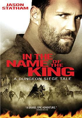 Cover image for In the name of the king : a Dungeon Siege tale