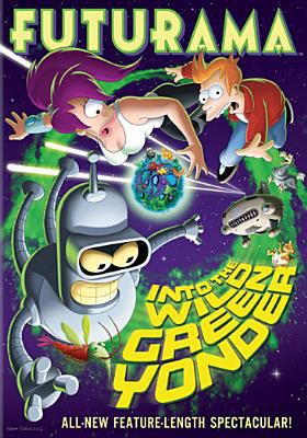 Cover image for Futurama. Into the wild green yonder