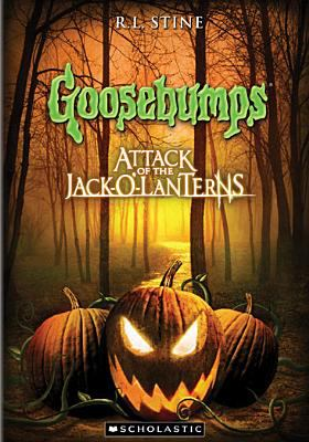 Cover image for Goosebumps. Attack of the jack-o-lanterns