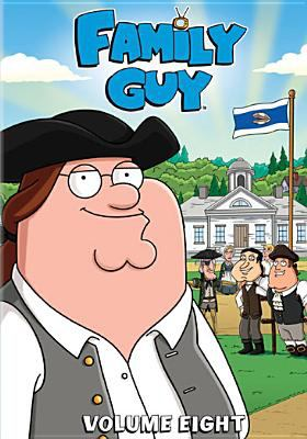 Cover image for Family guy. Volume 8. Season 7, [part 2] and Season 8, [part 1]