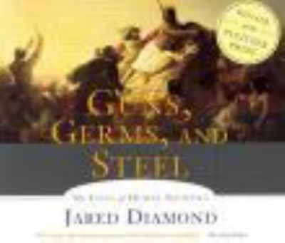 Cover image for Guns, germs, & steel [the fates of human societies]