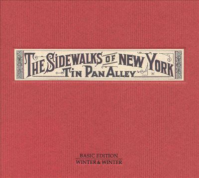 Cover image for Sidewalks of New York Tin Pan Alley.