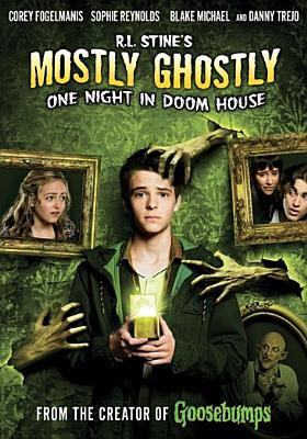 Cover image for Mostly ghostly. One night in doom house