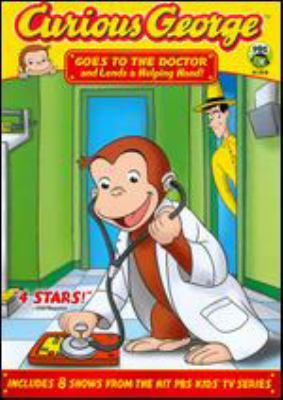 Cover image for Curious George. Goes to the doctor and lends a helping hand!