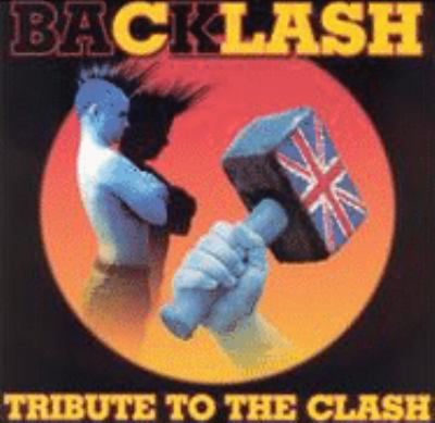 Cover image for Backlash tribute to The Clash.