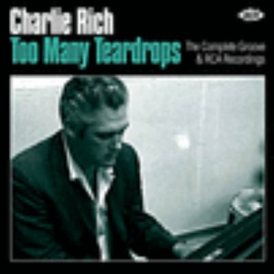 Cover image for Too many teardrops : the complete Groove & RCA recordings