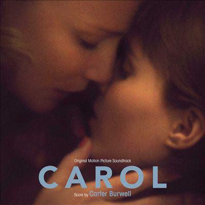 Cover image for Carol : original motion picture soundtrack